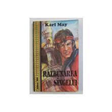 RAZBUNAREA SANGELUI de KARL MAY , 1992