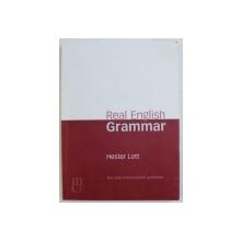 REAL ENGLISH GRAMMAR by HESTER LOTT