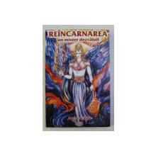 REANCARNAREA - UN MISTER DEZVALUIT  de AIDA CALIN , 2000