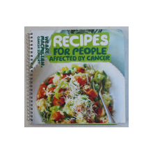 RECIPES FOR PEOPLE AFFECTED BY CANCER , 2017
