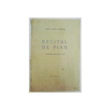 RECITAL DE PIAN. POEME MUZICALE de SANDU TZIGARA SAMURCAS, BUC. 1941