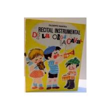 RECITAL INSTRUMENTAL DE LA ORGA LA CAVAL de GIUSEPPE NAVARRA , ILUSTRATII DE N. NOBILESCU SI GH. SCHMITZER , 1985
