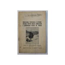 RECOLTAREA , PASTRAREA SI INTREBUINTAREA PENTR HRANA ANIMALELOR A DIFERITELOR FELURI DE FRUNZE de D . STRILCIUC , 1935