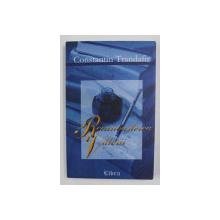 RECUNOASTEREA VALORII - SCRIITORI ROMANI de CONSTANTIN TRANDAFIR , 2002
