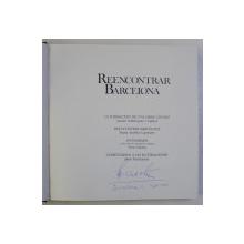 REDISCOVERING BARCELONA by MARIA AURELIA CAPMANY ...LLUIS PERMANYER , EDITIE BILINGVA ENGLEZA - SPANIOLA , 1986