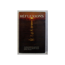 REFLEXIONS - SUR LA VIE QUOTIDIENNE TOME II par FRANCOIS GERVAIS , 1982