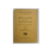 REFLEXIUNI ASUPRA INTELIGENTII SI ASUPRA VIETII SALE PROPRII , A DOUA EDITIE de JACQUES MARITAIN , 1929 *DEDICATIA TRADUCATORULUI CATRE ANDREI OTETEA