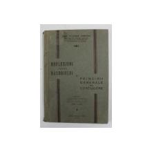 REFLEXIUNI ASUPRA RASBOIULUI SI PRINCIPII GENERALE DE CONDUCERE de MAIOR WLADIMIR CHIROVICI , 1933 , LIPSA PAGINA DE TITLU *