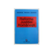 REFORMA JUSTITIEI ROMANESTI de THEODOR MREJERU ...BOGDAN MREJERU , 2012