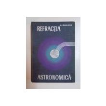 REFRACTIA ASTRONOMICA de N. I. DINULESCU 1967