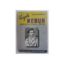 REGELE NEBUN  - LUDOVIC AL II - LEA DE BAVARIA  - 1845 - 1886 de ALDO OBERDORFER , 1943