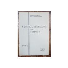 REGIMUL BRESLELOR DIN ROMANIA de  STEFAN D. NICOLESCU - BUCURESTI, 1941