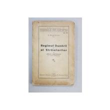 REGIMUL DUNARII si al STRAMTORILOR in ultimele doua decenii de N. DASCOVICI - IASI, 1943