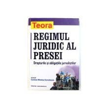 REGIMUL  JURIDIC AL PRESEI  - DREPTURILE SI OBLIGATIILE JURNALISTILOR de CARMEN MONICA CERCELESCU , 2002 , DEDICATIE*