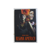 REGINA AMERICII de NURIA AMAT , 2007