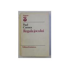 REGULA JOCULUI de PAUL CORNEA , 1980