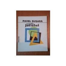 REGULA JOCULUI-PAVEL SUSARA  1996