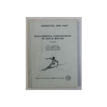 REGULAMENTELE CONCURSURILOR DE SCHI SI BIATLON ( REZUMAT ) de ALEXANDRU FORTU si CRISTIAN CATUNA , 2000