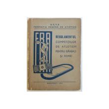 REGULAMENTUL  COMPETITIILOR DE ATLETISM PENTRU BARBATI SI FEMEI , 1964