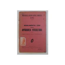 REGULAMENTUL LEGII PENTRU APARAREA VITICULTURII , 20  IUNIE , 1936