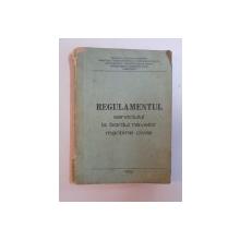 REGULAMENTUL SERVICIULUI LA BORDUL NAVELOR MARITIME CIVILE , 1986