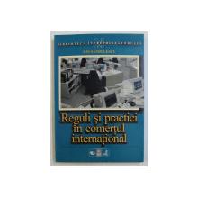 REGULI SI PRACTICI IN COMERTUL INTERNATIONAL  - TIPOLOGIA SI NEGOCIEREA CONTRACTELOR DE COMERT EXTERIOR - GHID PRACTIC de ION SANDULESCU , 1998 , PREZINTA HALOURI DE APA *