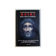 REIKI INTRE MIT SI REALITATE de OVIDIU DRAGOS ARGESANU , 2008 , DEDICATIE *