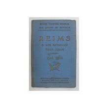 REIMS et LES BATAILLES POUR REIMS 1914 - 1918 - GUIDES ILLUSTRES MICHELIN DES CHAMPS DE BATAILLE , APARUT 1919