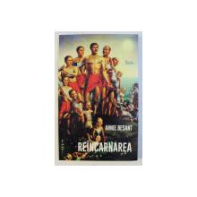 REINCARNAREA , MANUAL DE TEOSOFIE NUMARUL 2 de ANNIE BESANT , 2020