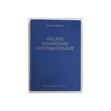 RELATII FINANCIARE INTERNATIONALE de IULIAN VACAREL , 1995