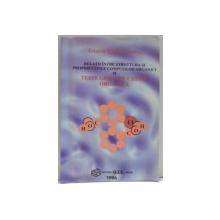 RELATII INTRE STRUCTURA SI PROPRIETATILE COMPUSILOR ORGANICI SI TESTE GRILA DE CHIMIE ORGANICA de LAURA STANISTEANU , 1996
