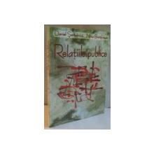 RELATIILE PUBLICE de DANIEL SERBANICA, NINA BRATFALEAN, 2003