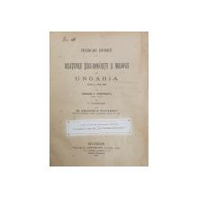 RELATIILE TARII-ROMANESTI SI MOLDOVEI CU UNGARIA PANA LA ANUL 1526 de GRIGORE C. CONDURATU - BUCURESTI, 1898