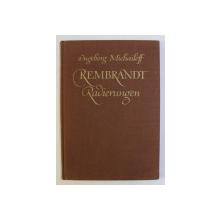 REMBRANDT , RADIERUGEN von INGEBORG MICHAILOFF