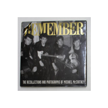 REMEMBER - THE  RECOLLECTIONS AND PHOTOGRAPHS OF MICHAEL McCARTNEY , 1992