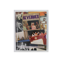 REMEMBER THE SEVENTIES - A PICTORIAL HISTORY OF A STIRRING DECADE , 2011 , LIPSA CD *