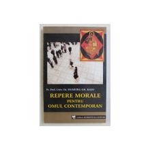REPERE MORALE PENTRU OMUL CONTEMPORAN de DUMITRU GH. RADU , 2007