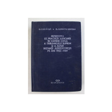 REPERTORIU DE PRACTICA JUDICIARA IN MATERIE CIVILA A TRIBUNALULUI SUPREM SI A ALTOR INSTANTE JUDECATORESTI PE ANII 1952 - 1969 de IOAN G. MIHUTA si ALEXANDRU LESVIODAX , 1970