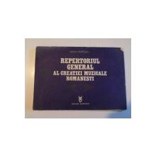 REPERTORIUL GENERAL AL CREATIEI MUZICALE ROMANESTI de MIHAI POPESCU , 1979