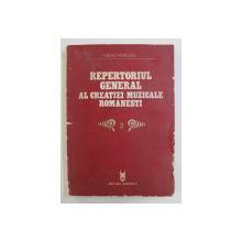 REPERTORIUL GENERAL AL CREATIEI MUZICALE ROMANESTI, VOL. II (MUZICA DE CAMERA) de MIHAI POPESCU, 1981