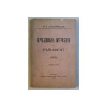 REPRESENTAREA INTERESELOR IN PARLAMENT de N . I. PHILIPPIDE , 1913