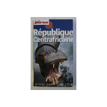 REPUBLIQUE CENTRAFRICAINE - COUNTRY GUIDE , 2012