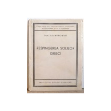 RESPINGEREA SOLILOR GRECI de JAN KOCHANOWSKI , 1941