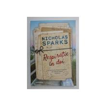 RESPIRATIE IN DOI de NICHOLAS SPARKS , 2020