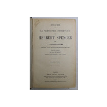 RESUME DE LA PHILOSOPHIE SYNTHETIQUE DE HERBERT SPENCER par F. HOWARD COLLINS , 1911