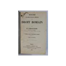 RESUME DE REPETITIONS ECRITES DE DROIT ROMAIN par M . J. RUBEN DE COUDER , TOME PREMIER , 1888