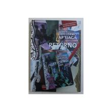 RETORNO 201 - povestiri de GUILLERMO ARRIAGA , 2009