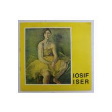 RETROSPECTIVA DE PICTURA SI GRAFICA IOSIF ISER ( 1881 - 1958 ) , 1993