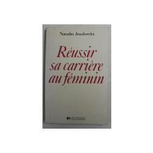 REUSSIR SA CARRIERE AU FEMININ par NATASHA JOSEFOWITZ , 1980