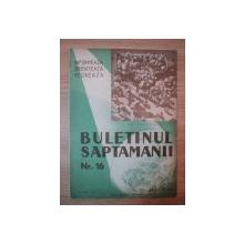 REVISTA ''BULETINUL SAPTAMANII'' NR. 16, 13 IUNIE 1937
